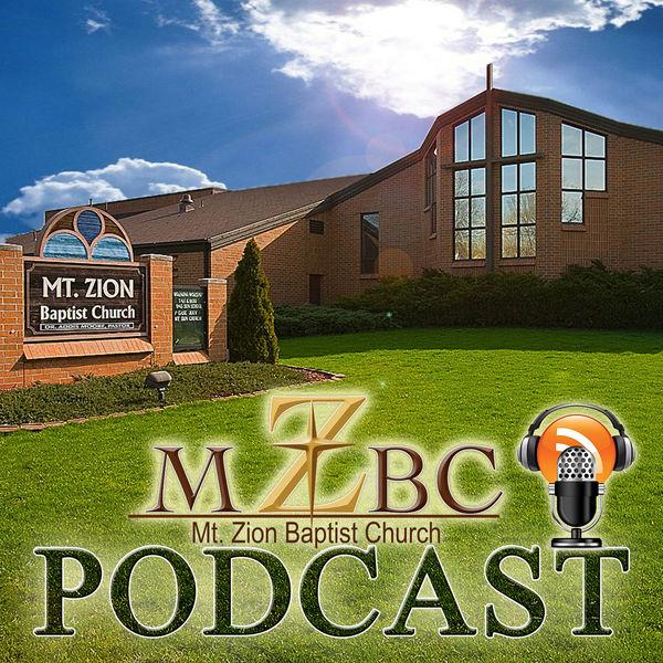 Mt. Zion Baptist Church Of Kalamazoo, Michigan (Podcast)