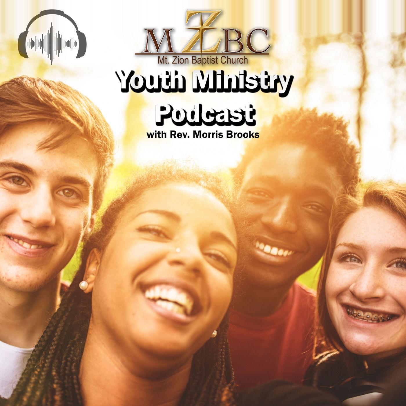 Mt. Zion Kalamazoo Youth Ministry Podcast